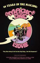 40 Years in the Making: The Magic Music Movie - Lee Aronsohn