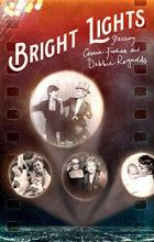 Bright Lights: Starring Carrie Fisher and Debbie Reynolds - Alexis Bloom, Fisher Stevens