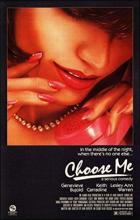 Choose Me - Alan Rudolph