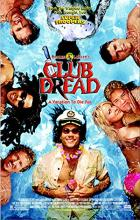Club Dread - Jay Chandrasekhar