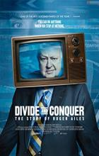 Divide and Conquer: The Story of Roger Ailes - Alexis Bloom