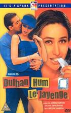 Dulhan Hum Le Jayenge - David Dhawan