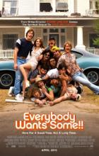 Everybody Wants Some!! - Richard Linklater