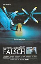 Falsch - Jean-Pierre Dardenne, Luc Dardenne