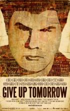Give Up Tomorrow - Michael Collins