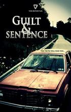 Guilt & Sentence - Spencer T. Folmar