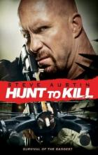 Hunt to Kill - Keoni Waxman