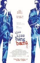 Kiss Kiss Bang Bang - Shane Black