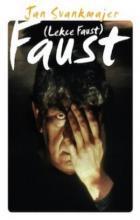 Lesson Faust - Jan Svankmajer