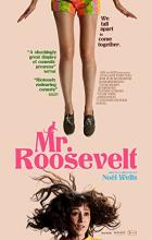 Mr. Roosevelt - Noël Wells