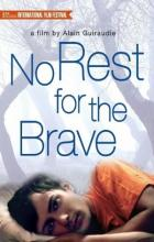 No Rest for the Brave - Alain Guiraudie