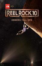 Reel Rock 10 - Zachary Barr, Josh Lowell, Peter Mortimer, Nick Rosen