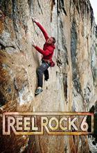 Reel Rock 6 - Anson Fogel, Josh Lowell, Peter Mortimer, Nick Rosen