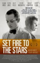 Set Fire to the Stars - Andy Goddard