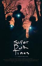 Super Dark Times - Kevin Phillips
