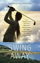 Swing Away - Michael A. Nickles