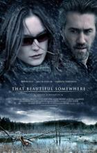 That Beautiful Somewhere - Robert Budreau