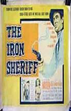 The Iron Sheriff - Sidney Salkow