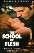 The School of Flesh - Benoît Jacquot