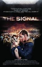 The Signal - Dan Bush, Jacob Gentry, David Bruckner, Jacob Gentry, Dan Bush