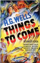 Things to Come - William Cameron Menzies