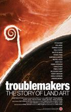 Troublemakers: The Story of Land Art - James Crump