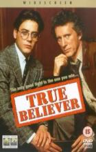 True Believer - Joseph Ruben