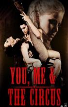 You, Me & The Circus - Ty Hodges