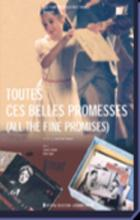 All the Fine Promises - Jean-Paul Civeyrac