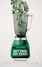 Betting on Zero - Ted Braun