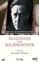 Dialogues with Solzhenitsyn - Alexander Sokurov