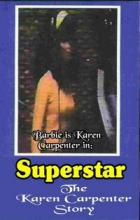 Superstar: The Karen Carpenter Story - Todd Haynes