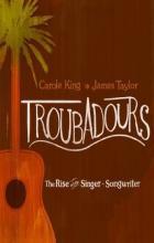 Troubadours - Morgan Neville