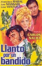 Weeping for a Bandit - Carlos Saura