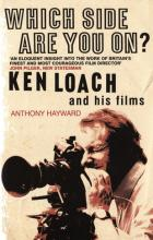 Which side are you on? - Ken Loach