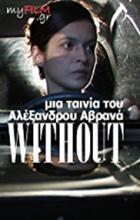 Without - Alexandros Avranas