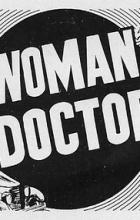 Woman Doctor - Sidney Salkow